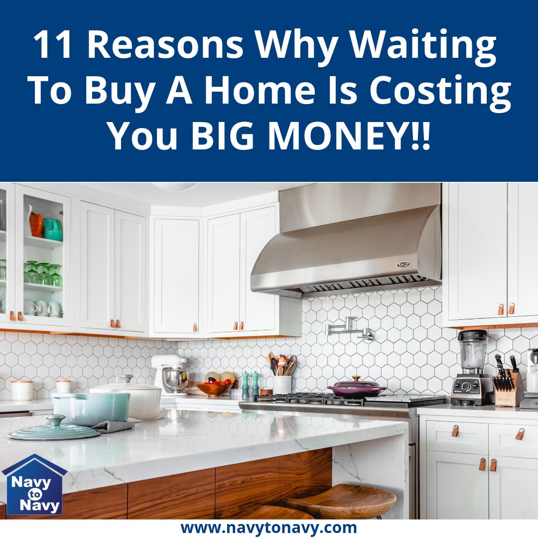 reasons why waiting to buy a home is costing you money - navy to navy homes
